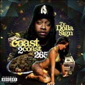 Ty Dolla $ign: Coast 2 Coast 265 [PA]