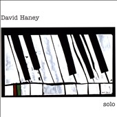 David Haney: Solo