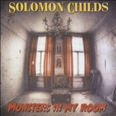 Solomon Childs: Monsters in My Room