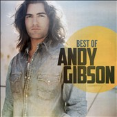 Andy Gibson: Best of Andy Gibson