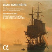 Jean Barrière (1707-1747), Vol. 2: Sonatas for cello & basso continuo / Bruno Cocset, cello; Les Basses Réunies