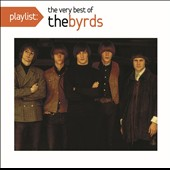 The Byrds: Playlist: The Very Best of the Byrds
