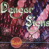 Danger Signs: Reset