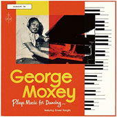George Moxey/George Moxey & His Calypso Quintet: Plays Music for Dancing...