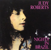 Judy Roberts: Nights in Brazil