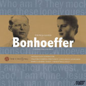Thomas Lloyd: Bonhoeffer / Rebecca Harris, violin; Thomas Mesa, cello; Malavika Godbole, percussion; John Grecia, keyboards; Donald Nally, conductor