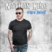 Nathan King: Heaven Tonight