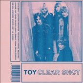 TOY (UK): Clear Shot [10/28] *