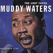Muddy Waters: The Lost Tapes