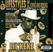 Lil' Keke: It Was All a Dream [PA]