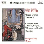 Organ Encyclopedia - Walther: Organ Works Vol 1 / Cramer