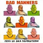 Bad Manners: Vive la Ska Revolution