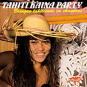 Various Artists: Tahiti Kaina Party