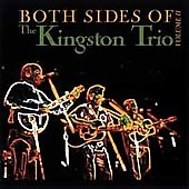 The Kingston Trio: Both Sides of the Kingston Trio, Vol. 2