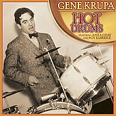 Gene Krupa: Hot Drums
