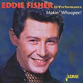 Eddie Fisher (Vocals): Makin' Whoopee