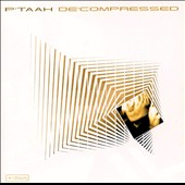 P'taah: Decompressed