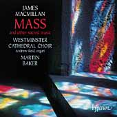 MacMillan: Mass & Other Sacred Music / Baker, Reid, et al