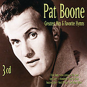 Pat Boone: Greatest Hits & Favorite Hymns