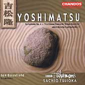 Yoshimatsu: Symphony no 4, etc / Bousfield, Fujioka, et al
