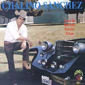 Chalino Sanchez: Con La Banda Santa Cruz de Irineo Perez