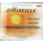 Gounod: Mireille / Gressier, Esposito, Vanzo, Darbans, et al
