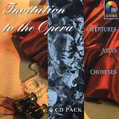 Invitation to the Opera - Overtures, Arias, Choruses