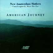 American Journey / Clara Longstreth, New Amsterdam Singers