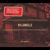 Paul Reddick: Villanelle [Digipak]