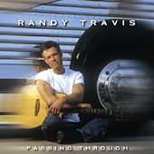 Randy Travis (Country): Passing Through