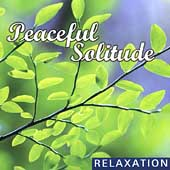 Various Artists: Peaceful Solitude
