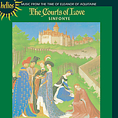 Courts of Love - Music from the Time of Eleanor of Aquitaine