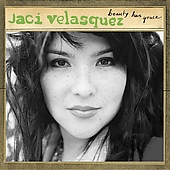 Jaci Velasquez: Beauty Has Grace