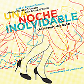 Afro-Latin Jazz Orchestra: Una Noche Inolvidable (An Unforgettable Night)