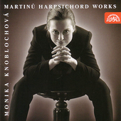 Martinu, Falla: Harpsichord Works / Monika Knoblochov