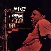 Dexter Gordon: A Swingin' Affair [Remaster]