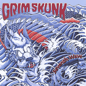 Grim Skunk: Seventh Wave *