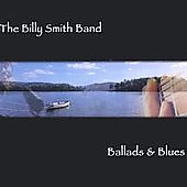 Billy Smith: Ballads and Blues