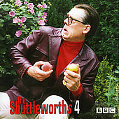 John Shuttleworth: Shuttleworths, Vol. 4