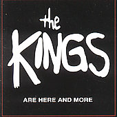 The Kings: The Kings Are Here and More