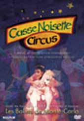 Tchaikovsky / Casse Noisette Circus (Monte Carlo) [DVD]