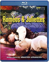 Romeos & Juliettes - a modern dance interpretation by Sébastien Lefrancois / Laurent Couson [Blu-ray]