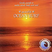 The Sounds Of Nature/Gentle Persuasion: Peaceful Ocean Surf