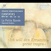 Bach: Ich will den Kreuzstab gerne tragen, etc / Kuijken