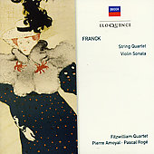 Franck: String Quartet In D Major, Sonata For Violin And Piano In A Major