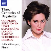 Three Centuries of Bagatelles - Couperin, Beethoven, etc