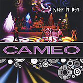 Cameo: Keep It Hot [Bonus Tracks]