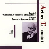 Rossini, Vivaldi / Arturo Toscanini