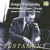 Mendelssohn, Chopin, Strauss: Cello Sonatas / Piatigorsky, Pennario, Firkunsny