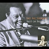 Jay McShann: Best of Friends [Digipak]